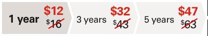 1 year $12 - 3 years $32 - 5 years $47