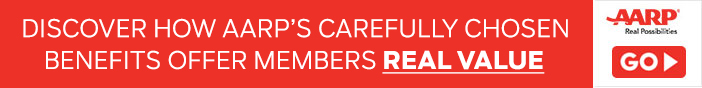 DISCOVER HOW AARP'S CAREFULLY CHOSEN BENEFITS OFFER MEMBERS REAL VALUE