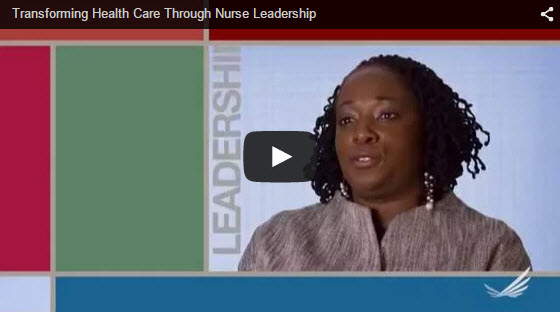 Video Transforming Health Care Through Nurse Leadership